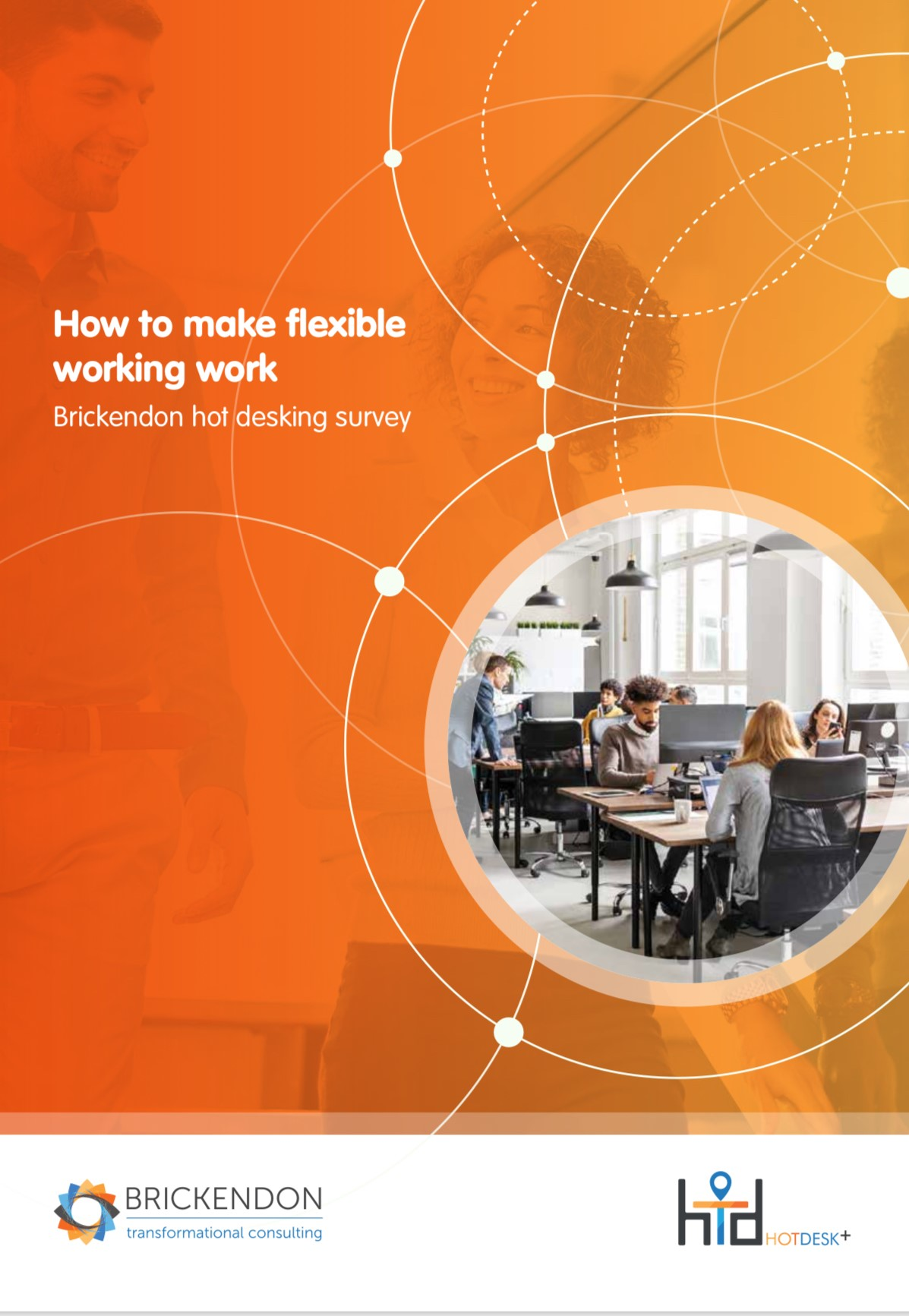 How to make flexible working work: Brickendon hot desking survey