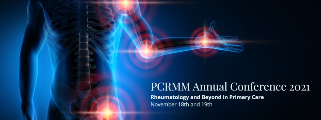 The PCRMM annual conference - Rheumatology and Beyond in Primary Care
