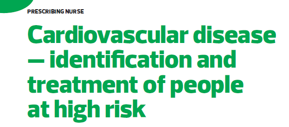 Cardiovascular disease - identification and treatment of people at high risk