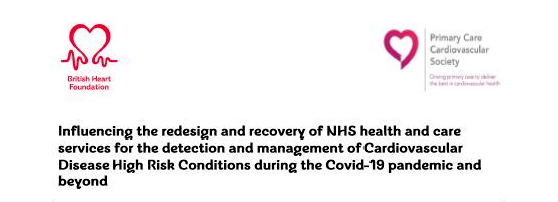 Influencing the redesign and recovery of NHS health and care services for the detection and management of Cardiovascular Disease High Risk Conditions during the Covid-19 pandemic and beyond