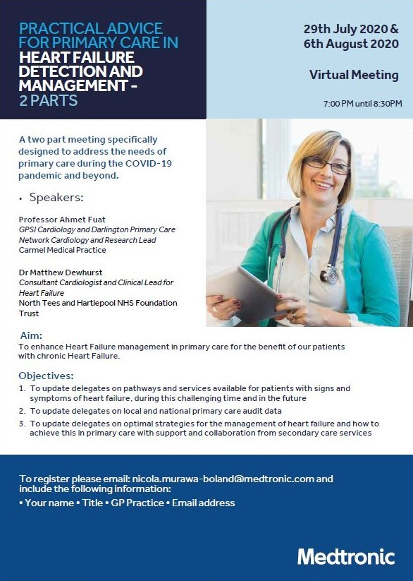 Practical Advice for Primary Care in Heart Failure Detection and Management - 29th July & 6th August 2020