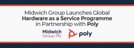 Midwich Group Launches Global Hardware as a Service Programme in partnership with Poly