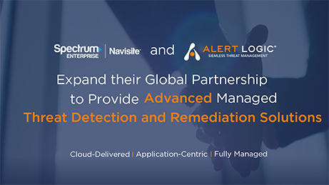 Navisite and Alert Logic Provide New Managed Threat Detection and Remediation Solution through Expanded Global Partnership