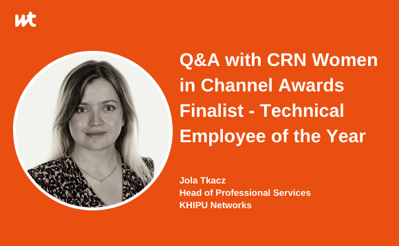 Q&A with CRN Women in Channel Awards Finalist - Technical Employee of the Year