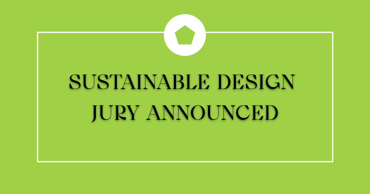 Sustainable Design Jury Announced